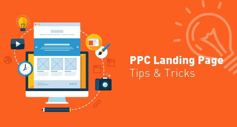 PPC Landing Page Tips & Tricks