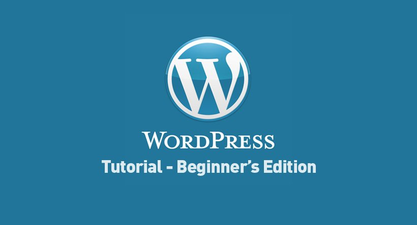 WordPress Tutorial – Beginner's Edition