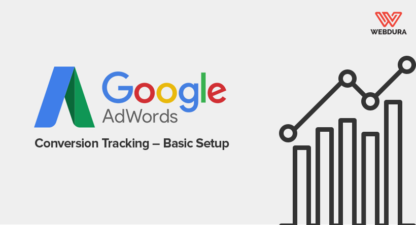 Adwords Conversion Tracking Setup Guide