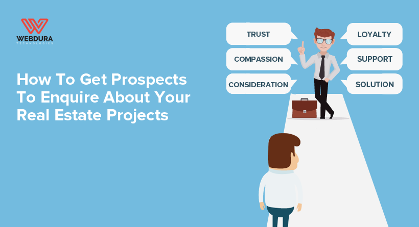 How To Make Prospects Enquire For Your Real Estate Projects