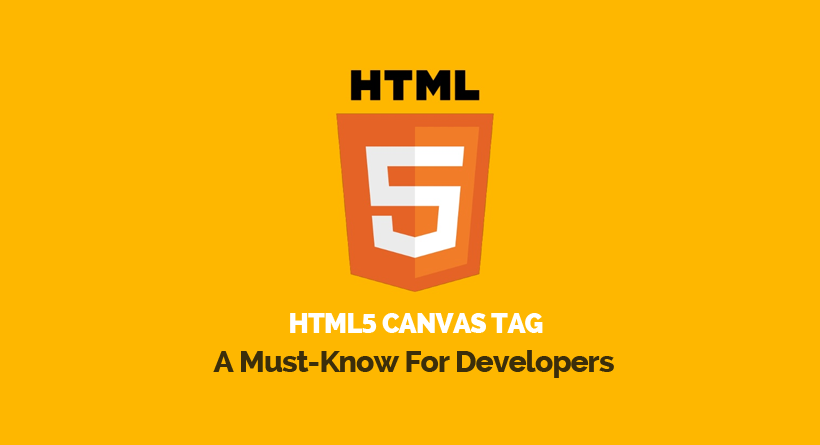 HTML5 Canvas Tag - A Must-Know For Developers