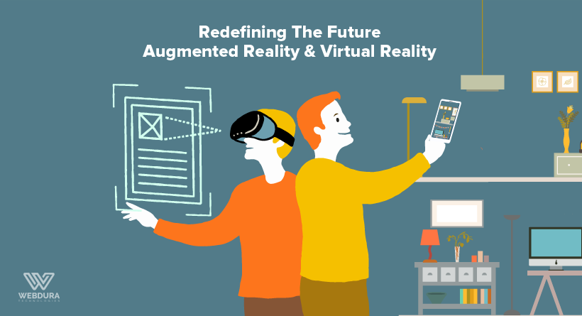 Redefining The Future - Augmented Reality And Virtual Reality