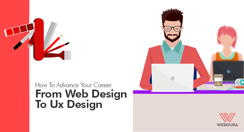 How To Advance Your Career From Web Design To UX Design