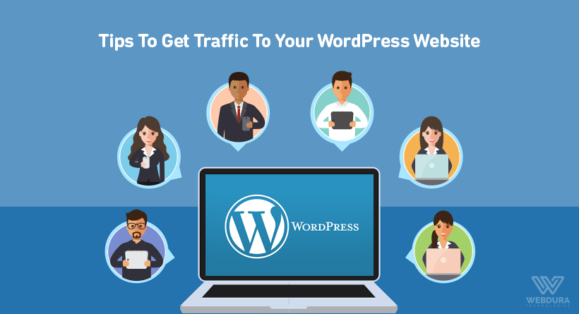 Tips To Get Traffic To Your WordPress Website