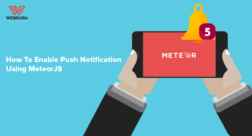 How To Enable Push Notification Using Meteor JS