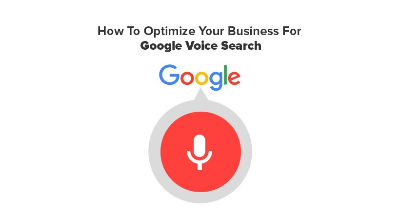 How To Optimize Your Business For Google Voice Search