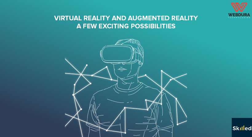 Virtual Reality and Augmented Reality : A Few Exciting Possibilities