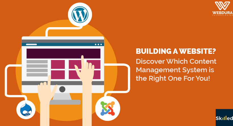 Building a Website? Discover Which Content Management System is the Right One For You!