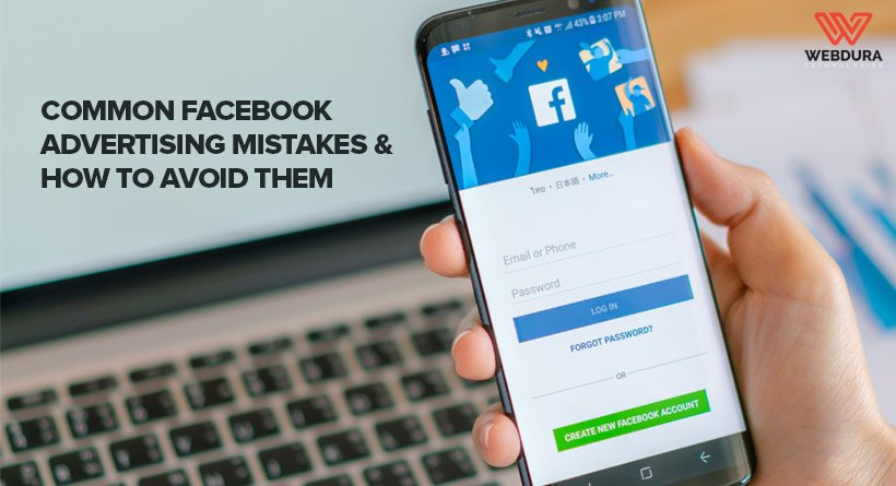 Common Facebook Ad Mistakes & How To Avoid Them