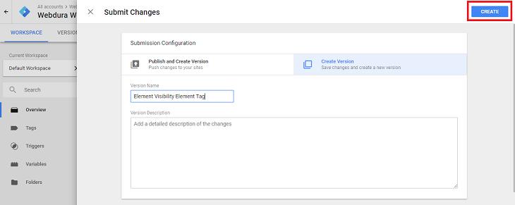 Google Analytics Element Visibility Tag Version Creation